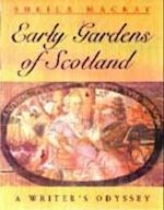 Early Scottish Gardens