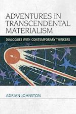 Adventures in Transcendental Materialism (Speculative Realism)