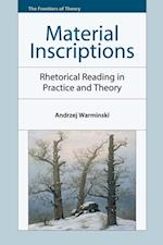 Material Inscriptions: Rhetorical Reading in Practice and Theory (Frontiers of Theory)