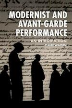 Modernist and Avant-Garde Performance