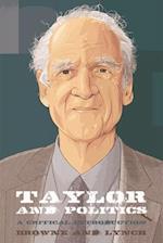 Taylor and Politics
