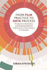 From Film Practice to Data Process