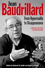 Jean Baudrillard: From Hyperreality to Disappearance af Richard G. Smith