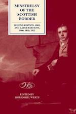 'Minstrelsy of the Scottish Border' (Edinburgh Edition of Walter Scotts Minstrelsy of the Scottis)