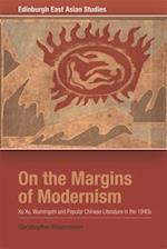 On the Margins of Modernism (Edinburgh East Asian Studies)