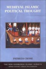 Medieval Islamic Political Thought (The New Edinburgh Islamic Surveys)