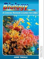Biology - A Concise Revision Course for CSEC af Anne Tindale