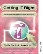 Getting IT Right - ICT Skills Students' Book 3 (levels 5+) af Alison Page