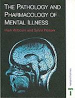 Pathology & Pharmacology Mental Illness