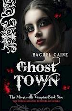 Ghost Town (The Morganville Vampires, nr. 9)