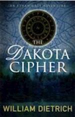 The Dakota Cipher af William Dietrich