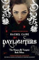 Daylighters (The Morganville Vampires, nr. 15)