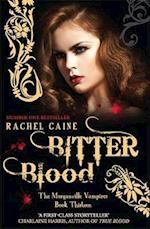 Bitter Blood (The Morganville Vampires, nr. 13)