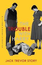 Trouble with Harry af Jack Trevor Story