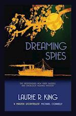 Dreaming Spies (Mary Russell & Sherlock Holmes, nr. 13)