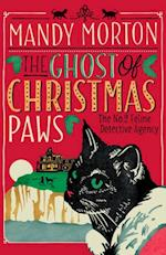 Ghost of Christmas Paws (The No 2 Feline Detective Agency Series)