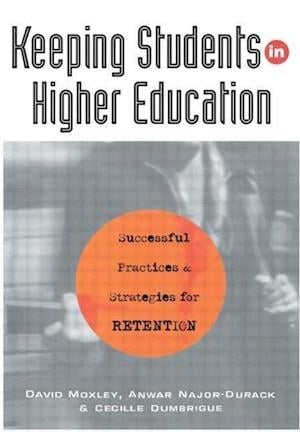 Keeping Students in Higher Education