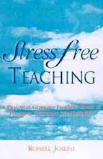 Stress Free Teaching af Russell Joseph, Joseph Russell