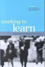 Working to Learn