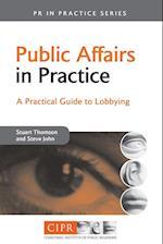 Public Affairs in Practice (PR in Practice)