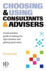 Choosing and Using Consultants & Advisers