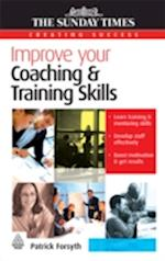 Improve Your Coaching and Training Skills (Creating Success)