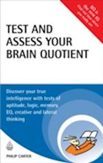 Test and Assess Your Brain Quotient (Testing Series)