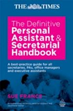 Definitive Personal Assistant & Secretarial Handbook af Sue, France