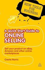 A Quick Start Guide to Online Selling af Cresta Norris