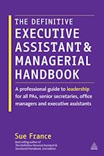 Definitive Executive Assistant and Managerial Handbook