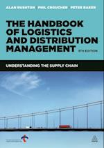 Handbook of Logistics and Distribution Management af Alan Rushton