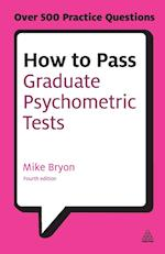 How to Pass Graduate Psychometric Tests (Testing Series)