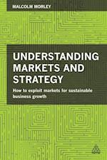 Understanding Markets and Strategy af Malcolm Morley