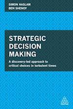 Strategic Decision Making af Simon Haslam, Ben Shenoy
