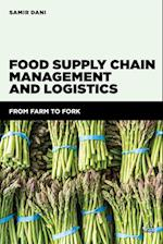 Food Supply Chain Management and Logistics