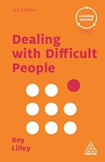 Dealing with Difficult People af Roy Lilley