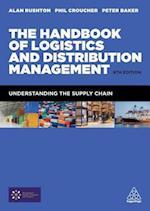 Handbook of Logistics and Distribution Management af Alan Rushton, Phil Croucher, Peter Baker