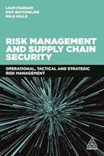 Risk Management and Supply Chain Security af Mils Hills, Guy Batchelor, Liam Fassam