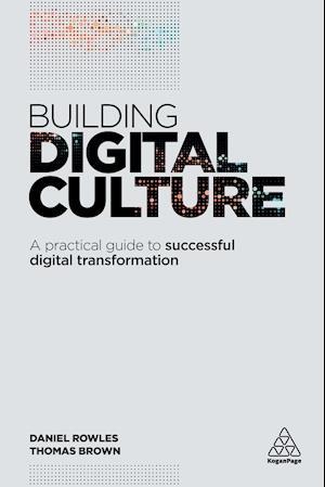 Bog, paperback Building Digital Culture af Daniel Rowles