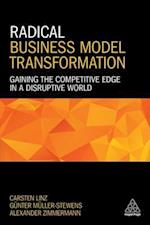 Radical Business Model Transformation