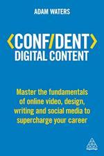 Confident Digital Content (Confident Series)