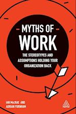 Myths of Work (Business Myths)