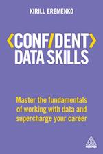 Confident Data Skills (Confident Series)