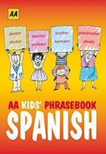 AA Phrasebook for Kids: Spanish