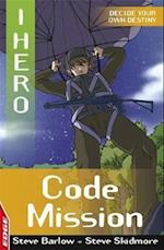 EDGE: I HERO: Code Mission (Edge: I, Hero, nr. 3)