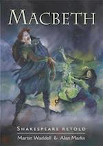 Shakespeare Retold: Macbeth (Shakespeare Retold, nr. 7)