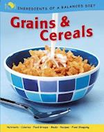 Grains and Cereals (Ingredients of a Balanced Diet, nr. 8)