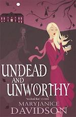Undead and Unworthy (Undead/Queen Betsy, nr. 7)