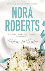 Vision In White (The Bride Quartet, nr. 1)