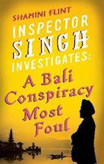 Inspector Singh Investigates: A Bali Conspiracy Most Foul (Inspector Singh Investigates, nr. 2)
